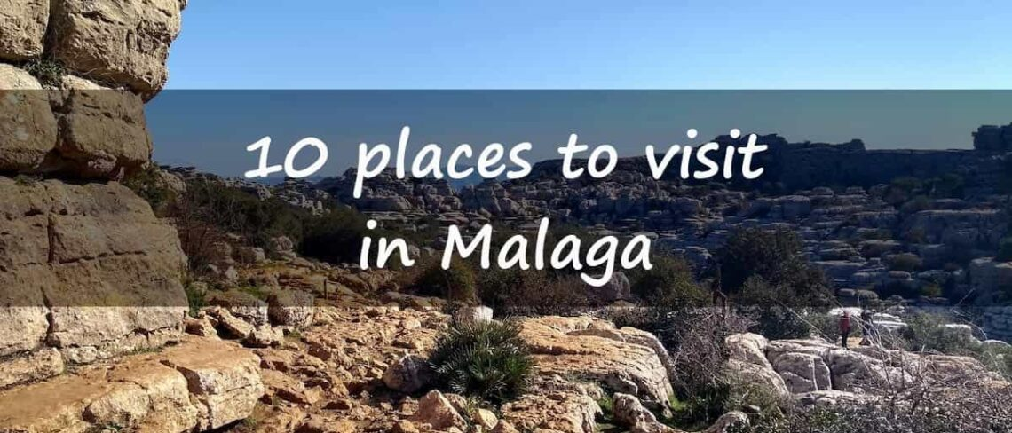 10 places to visit in Malaga