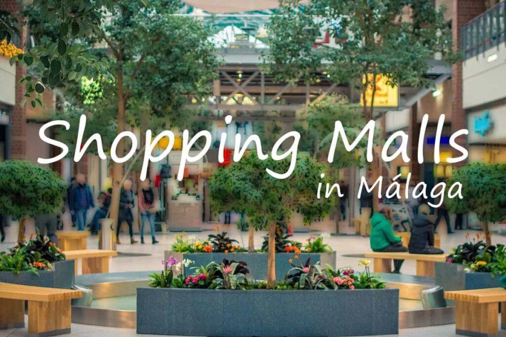 shopping malls in Malaga