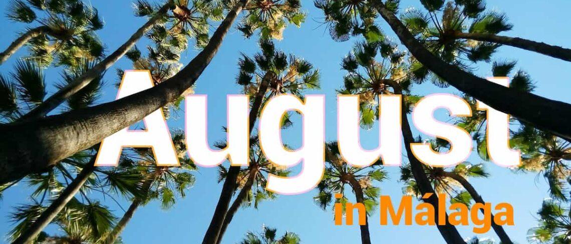 Besuchen Sie Málaga im August