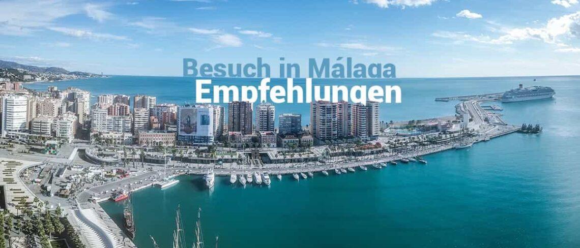 Besuch Málaga