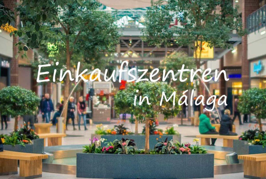 Einkaufszentren in Málaga