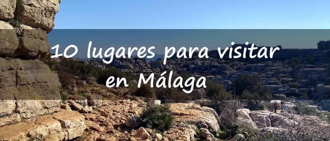 10 lugares para visitar en Málaga