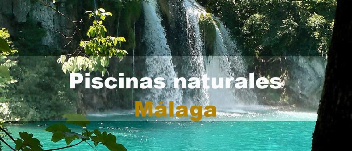 Mejores piscinas naturales en Málaga