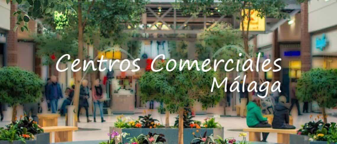 Centros comerciales en Málaga