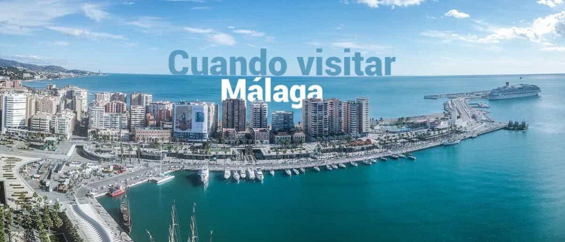Cuando visitar Málaga