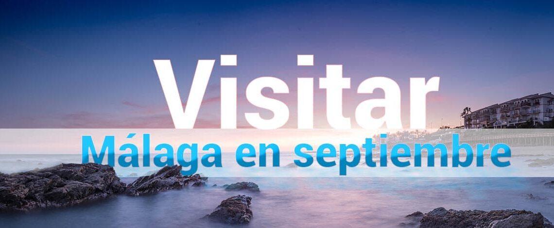 Visitar Málaga en septiembre